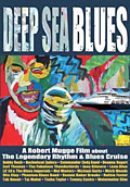 Deep Sea Blues on DVD