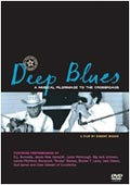 Deep Blues - A Musical Pilgrimage to the Crossroads